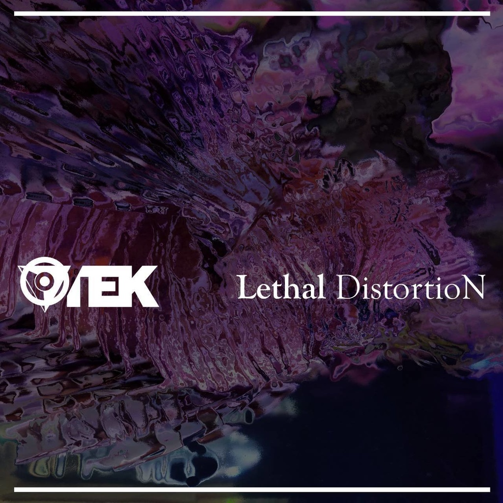 Lethal DistortioN
