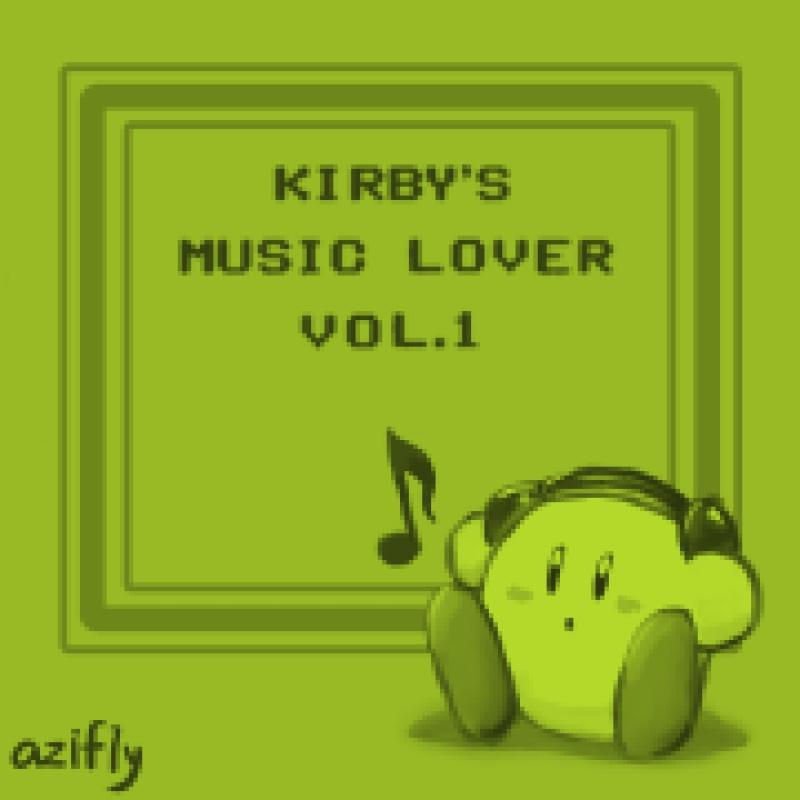 Kirby's Music Lover [Vol.1] 【星のカービィアレンジアルバム】