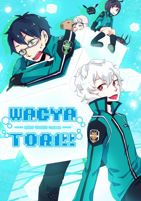 WACYATORI!!【オールキャラギャグ】