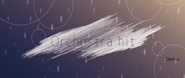OrchestraHit(デモ版)