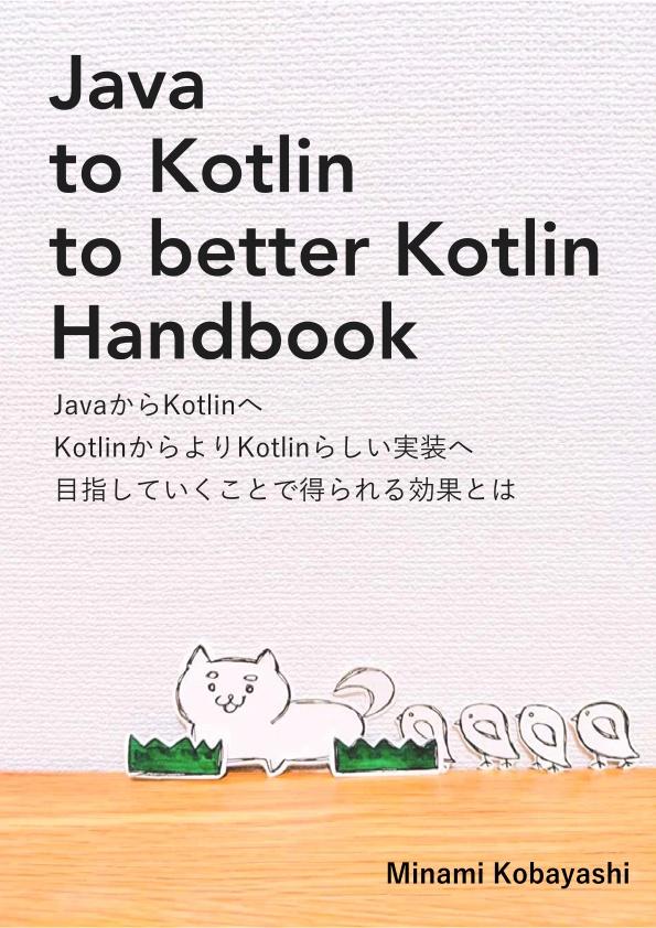 Java to Kotlin to better Kotlin Handbook