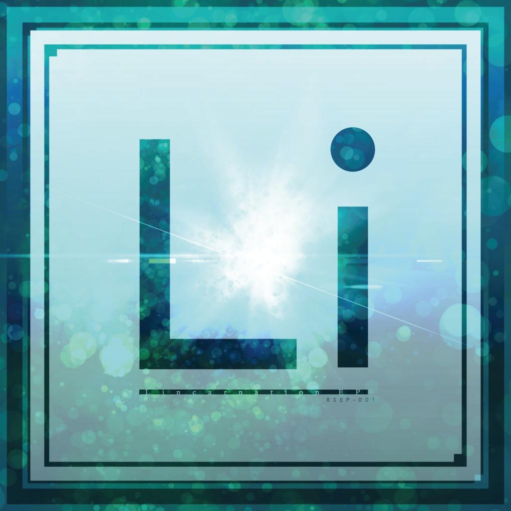 Lincarnation EP