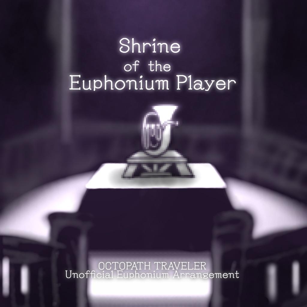 Shrine of the Euphonium Player