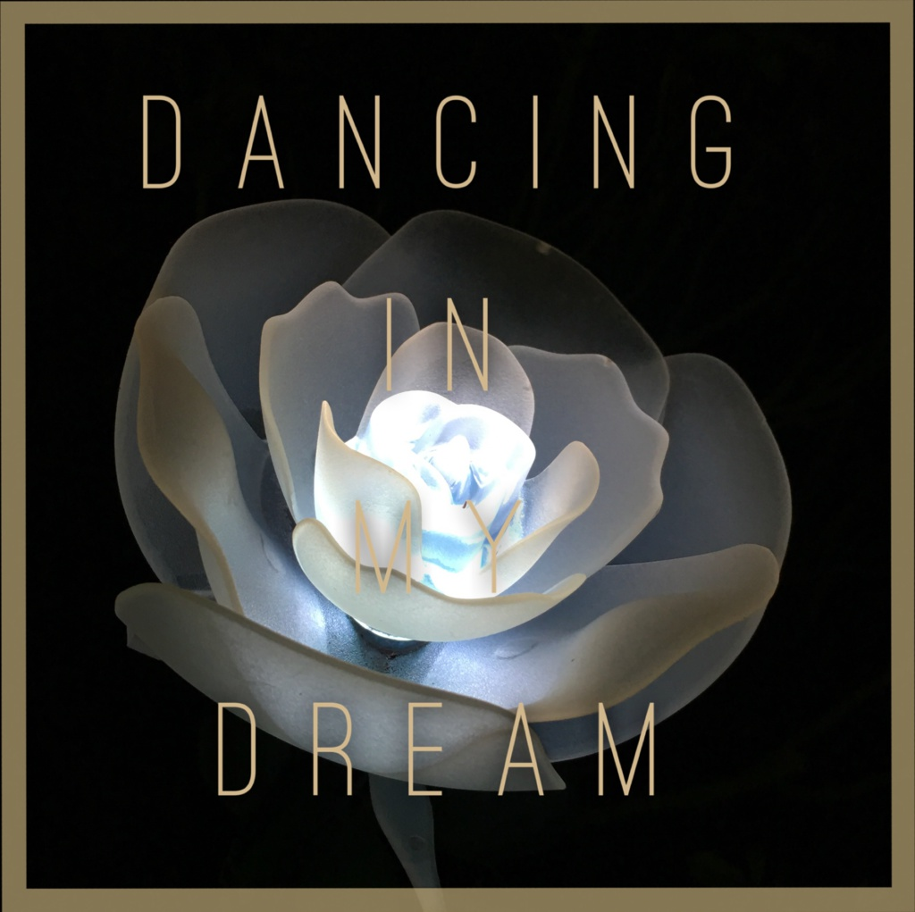 Dancing In My Dream