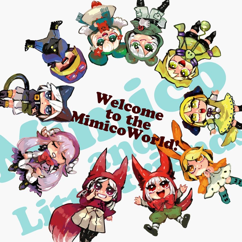 【キャラクターブック】Welcome to the MimicoWorld!