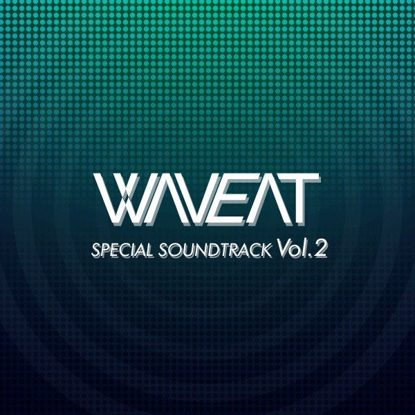 WAVEAT SPECIAL SOUNDTRACK Vol.2