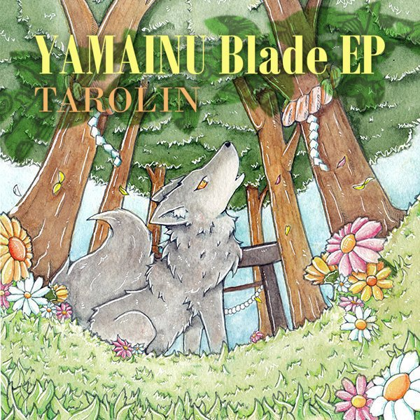 [FPEP-001] TAROLIN - YAMAINU Blade EP