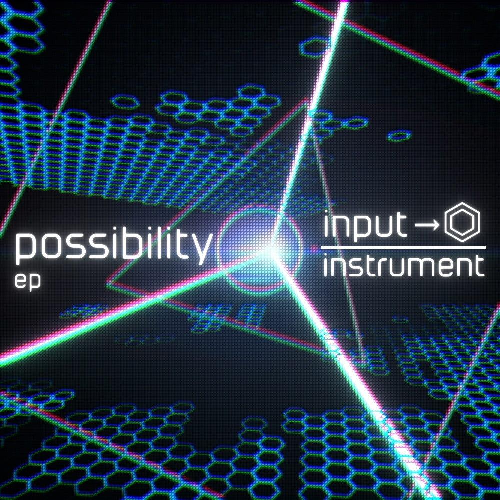 possibility ep / input-instrument