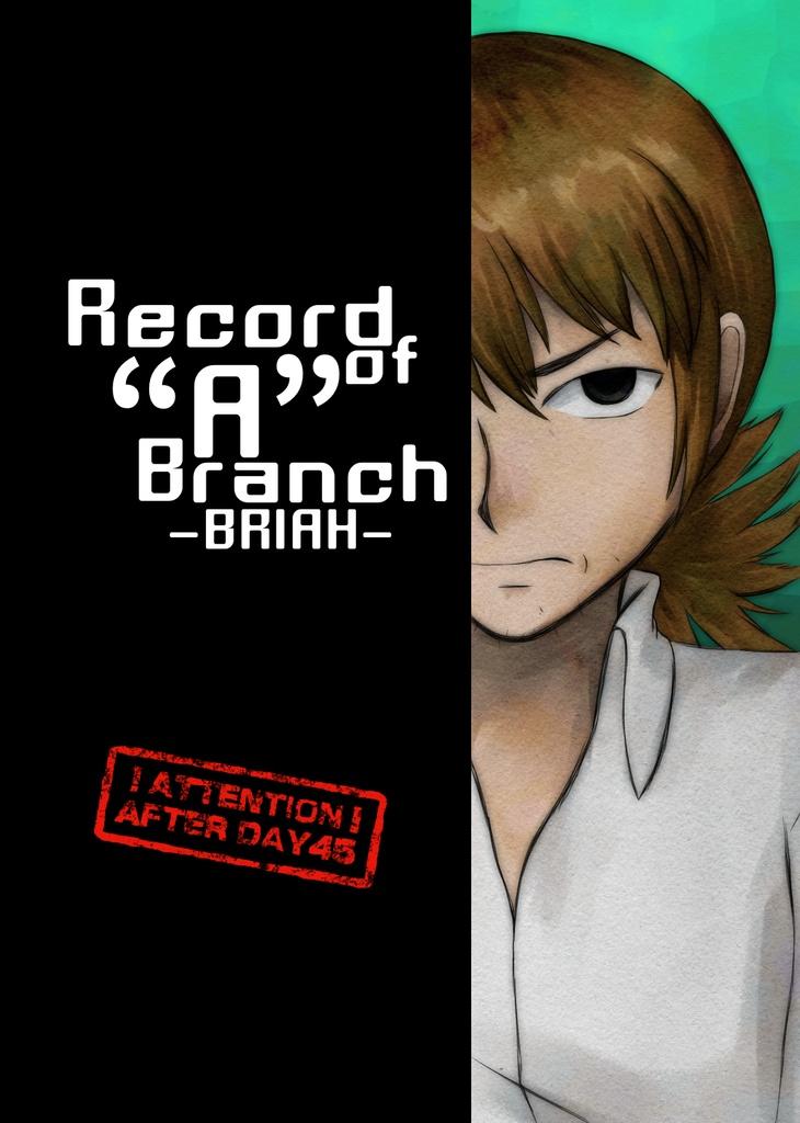 "Record  of ""A"" Branch-BRIAH-"