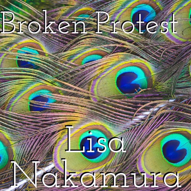 Lisa Nakamura 2nd Single「Broken Protest」