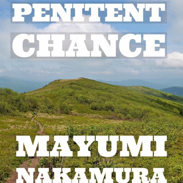 Mayumi Nakamura 2nd Single「Penitent Chance」