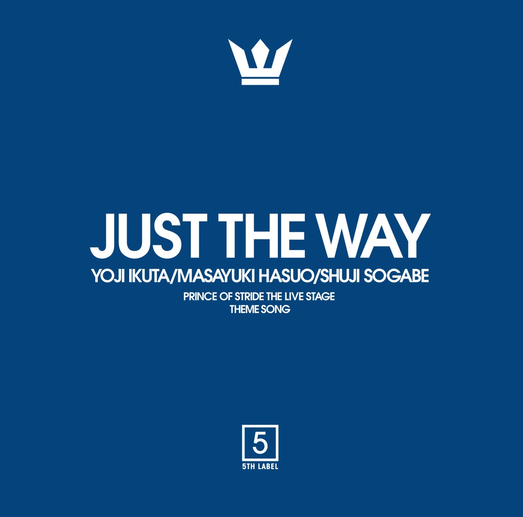 JUST THE WAY