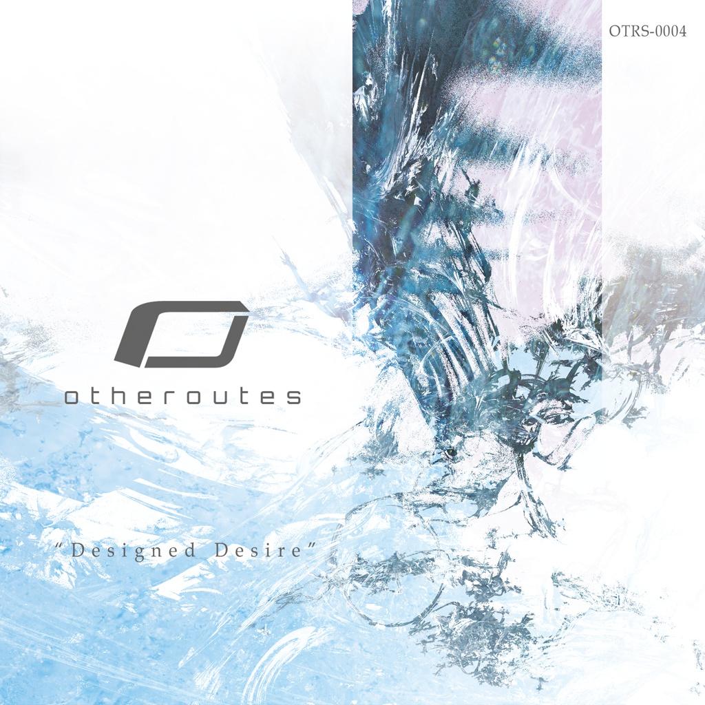 """otheroutes 4th Album """"Designed Desire"""""""