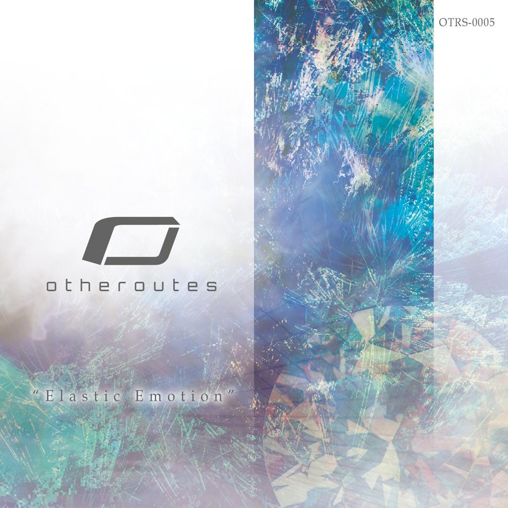 """otheroutes 5th Album """"Elastic Emotion"""""""