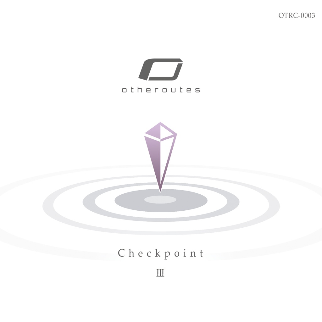 "otheroutes 3rd short album ""Checkpoint III"""