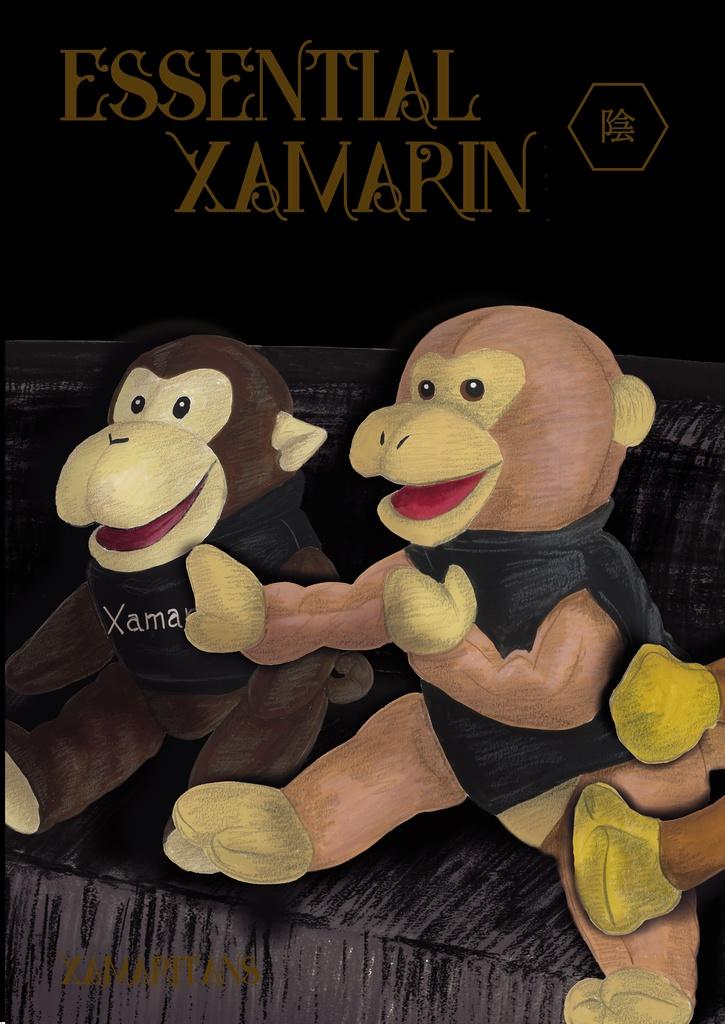 Essential Xamarin -陰/Yin- [DL版]