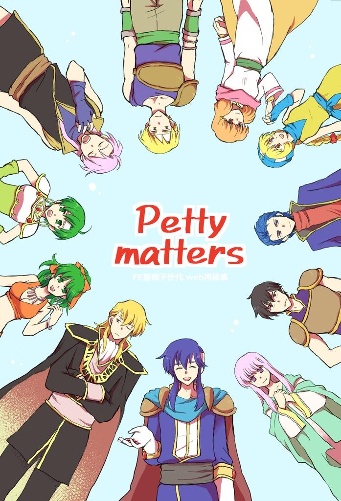 Petty matters