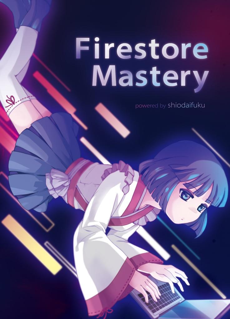 Firestore Mastery