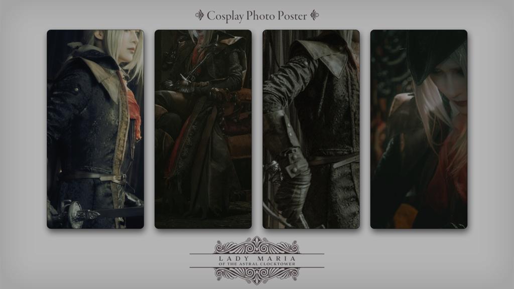 Cosplay Photo Poster【Bloodborne/時計塔のマリア】