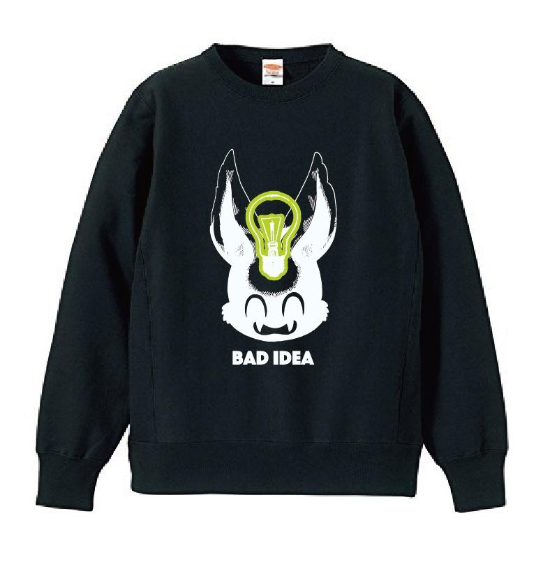 ライトスウェット『BAD IDEA』【12月31日まで受付】
