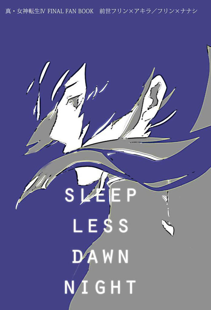 SLEEPLESS DAWNNIGHT