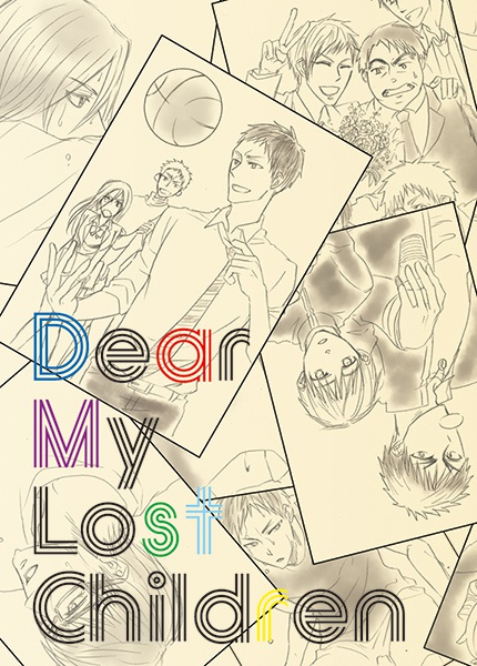 Dear My Lost Children