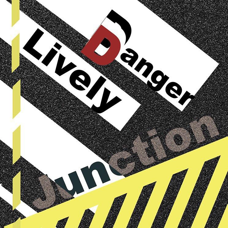 Danger Lively Junction