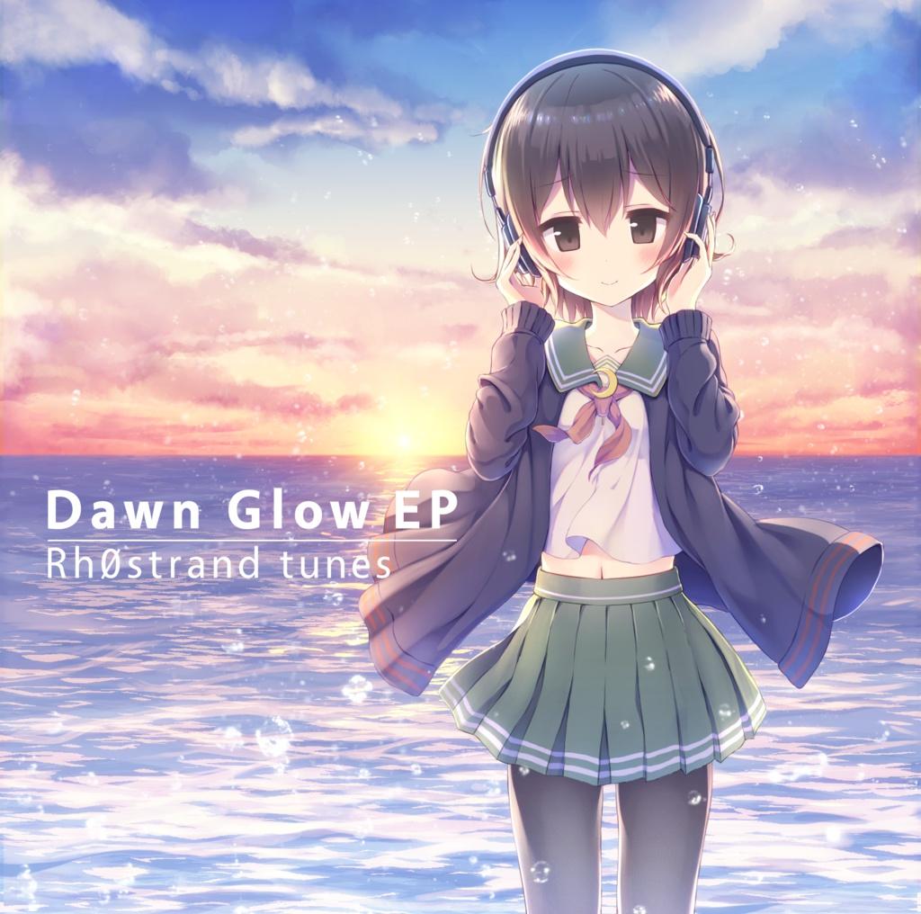 Dawn Glow EP