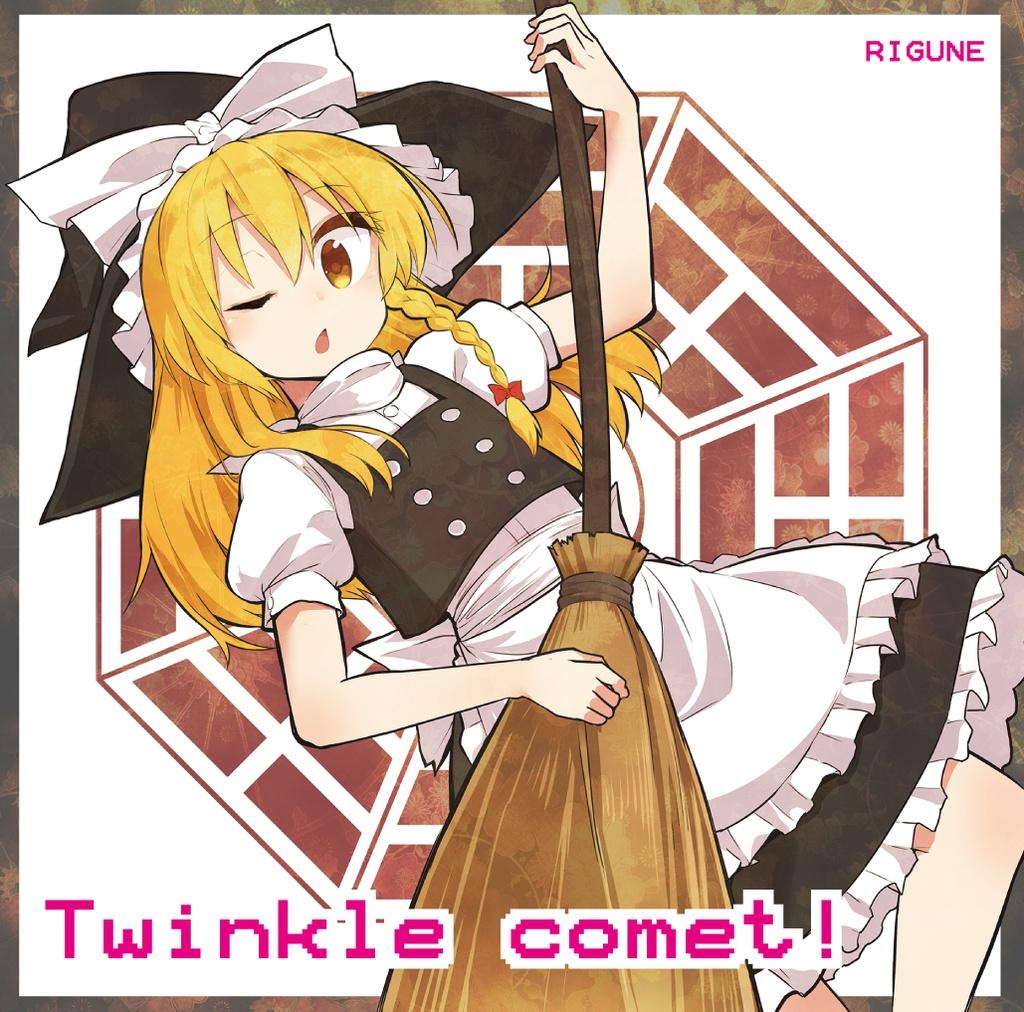 Twinkle comet!