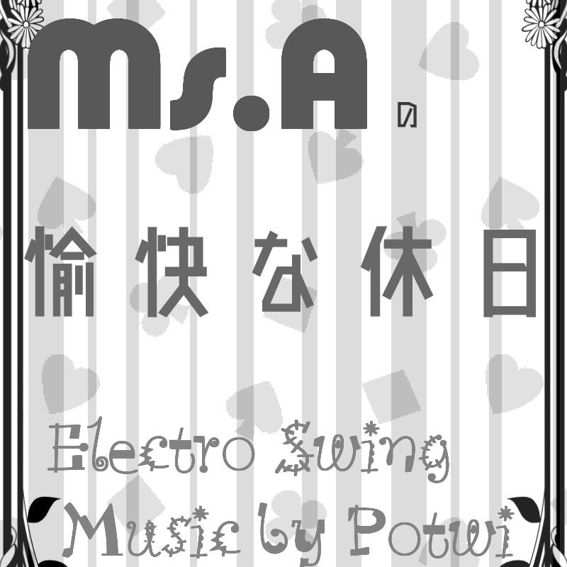 Ms.Aの愉快な休日[Electro Swing]