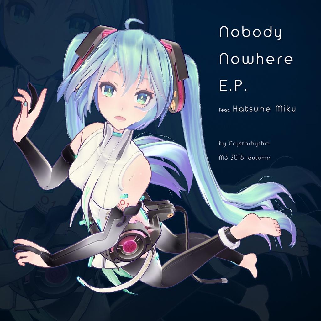 Nobody Nowhere feat. Hatsune Miku (DL version)
