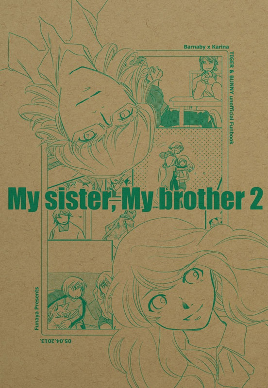 my sister, my brother 2