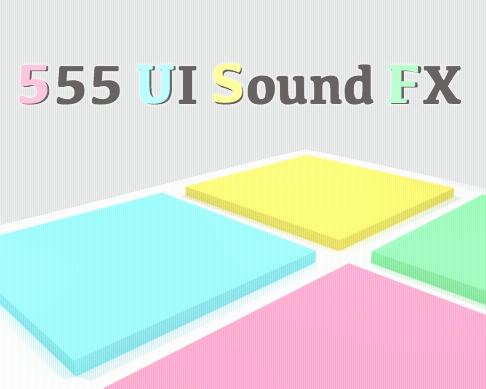 【効果音素材集】555 UI Sound FX【UI・アイテム】