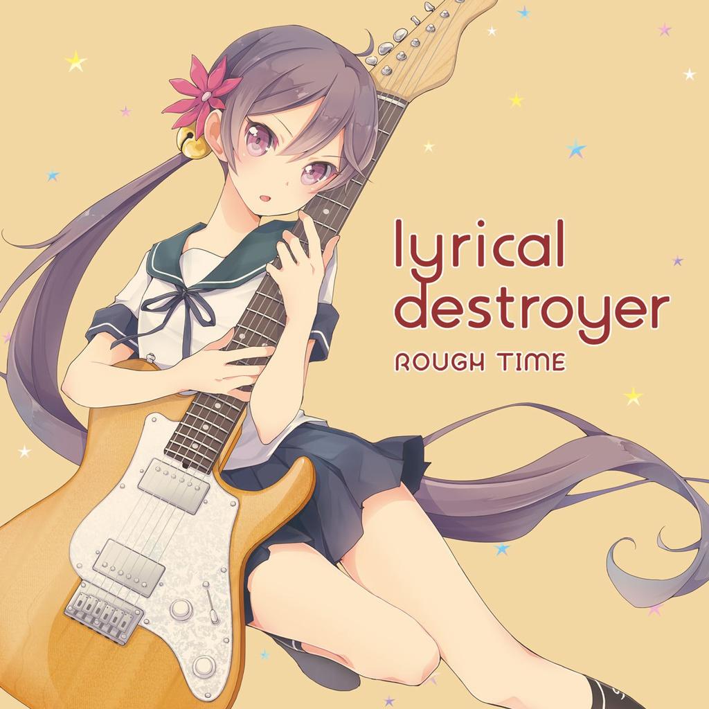 lyrical destroyer