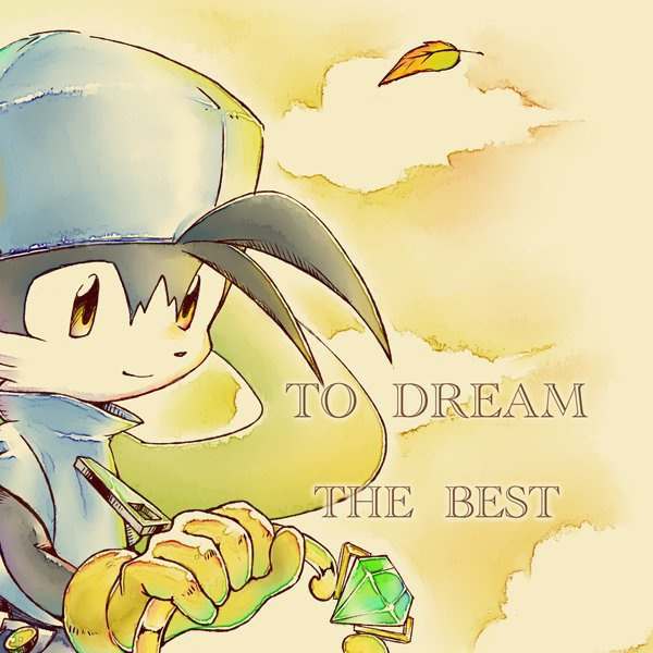To Dream the BEST