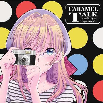 CARAMEL TALK DL版
