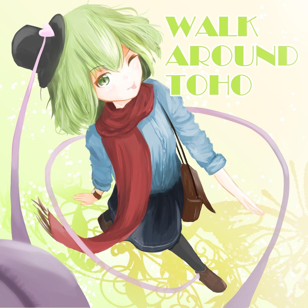 WALK AROUND TOHO