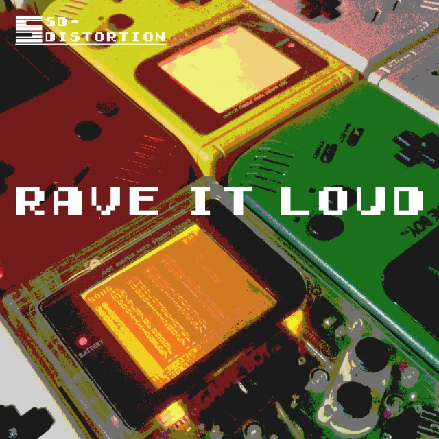 Rave It Loud