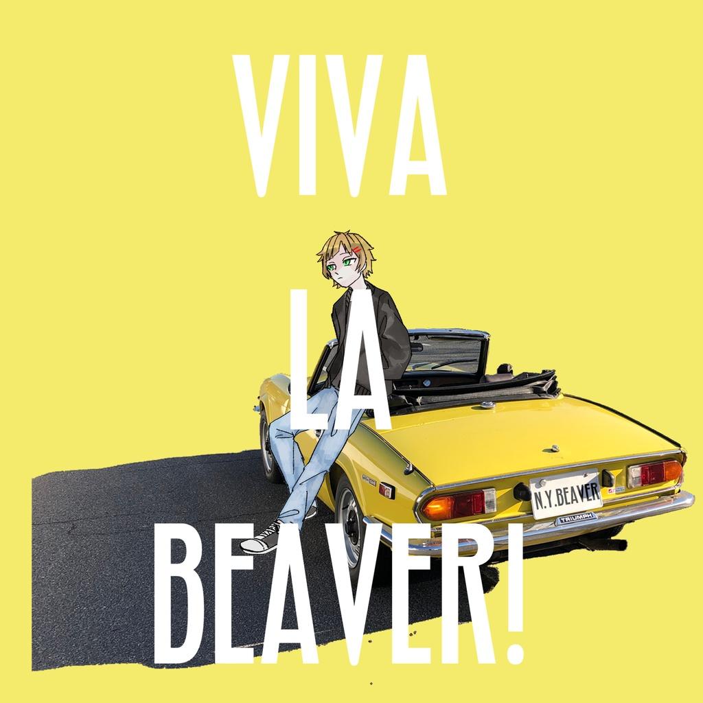 【CD】VIVA LA BEAVER!【初回生産限定オリジナルピック付き】