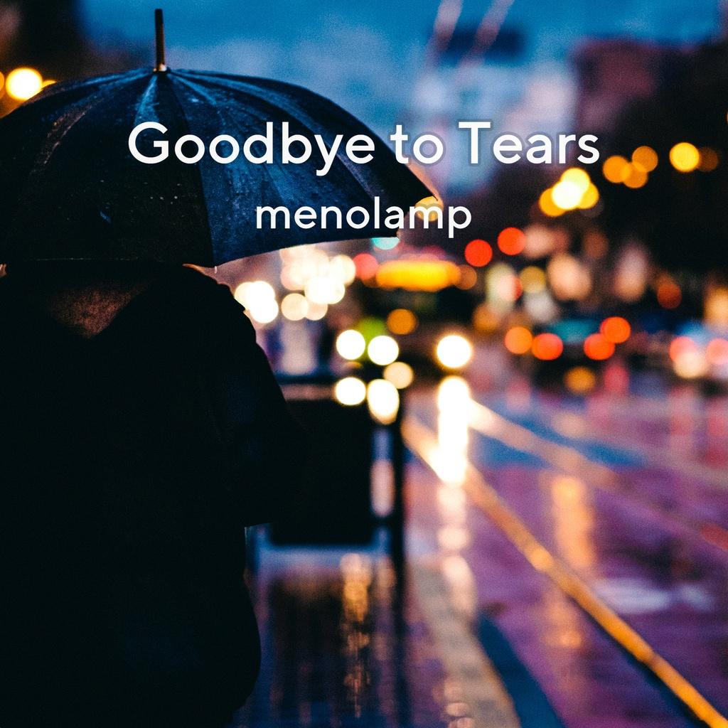 Goodbye to Tears
