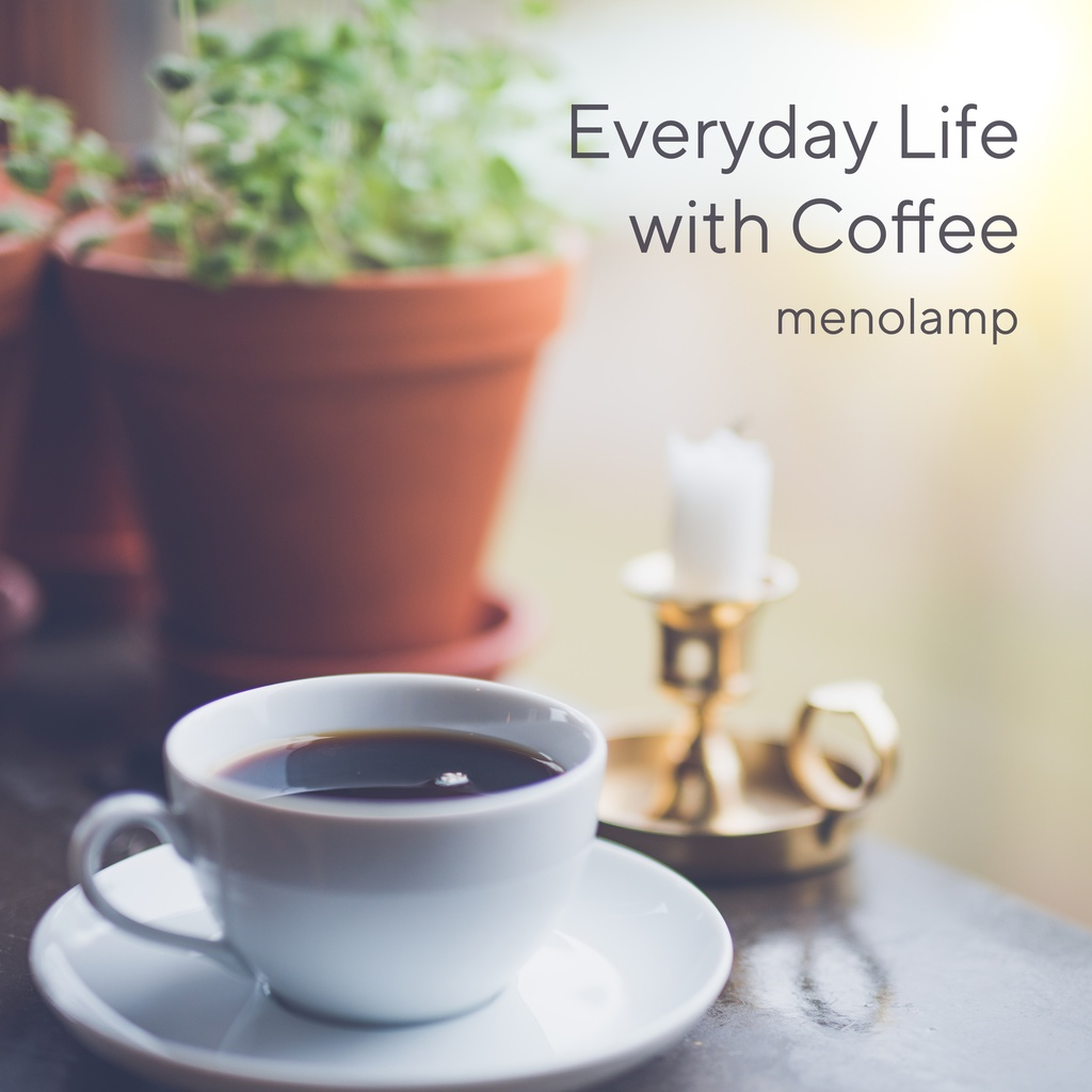 Everyday Life with Coffee