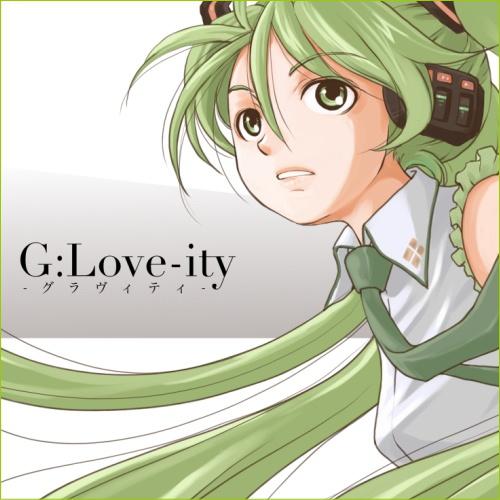 G:Love-ity -グラヴィティ-