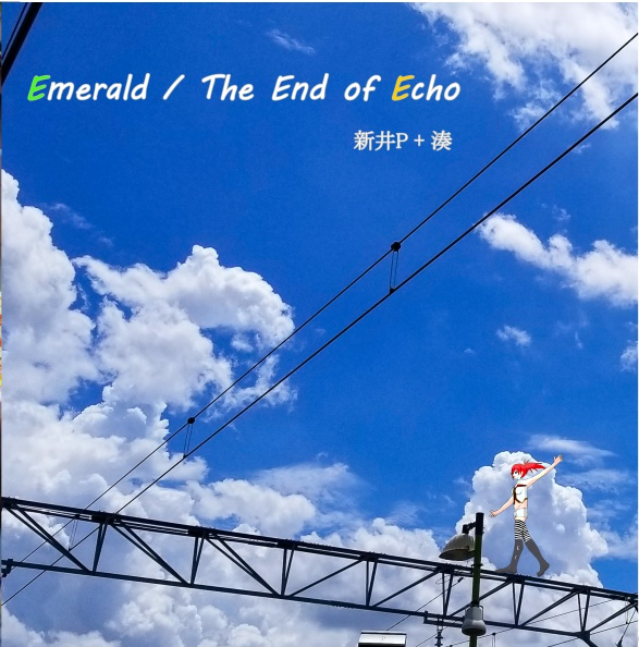 Emerald / The End of Echo