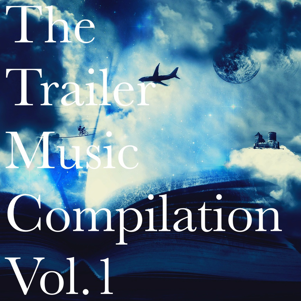 The Trailer Music Compilation Vol.1