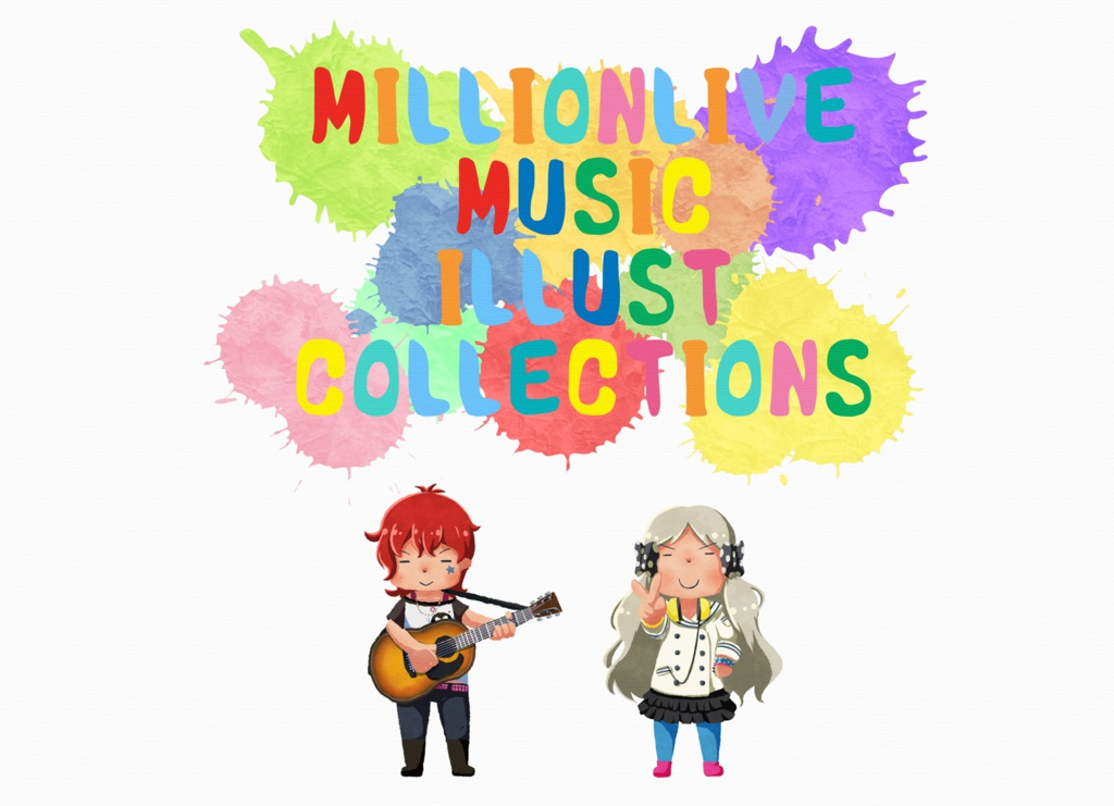 MILLIONLIVE MUSIC ILLUST COLLECTIONS(イラスト集&アコギアレンジCD)