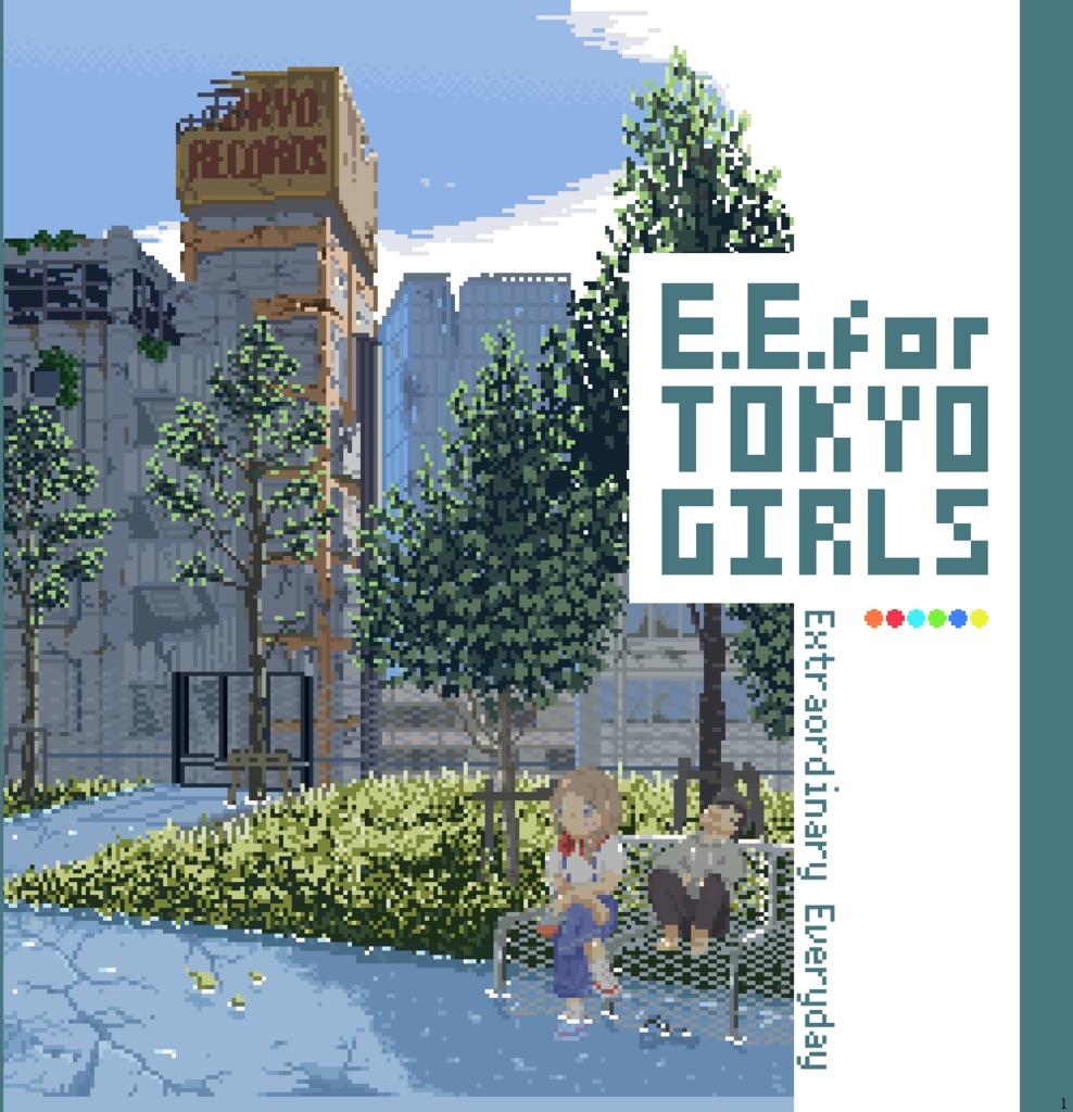 E.E. for TOKYO GIRLS