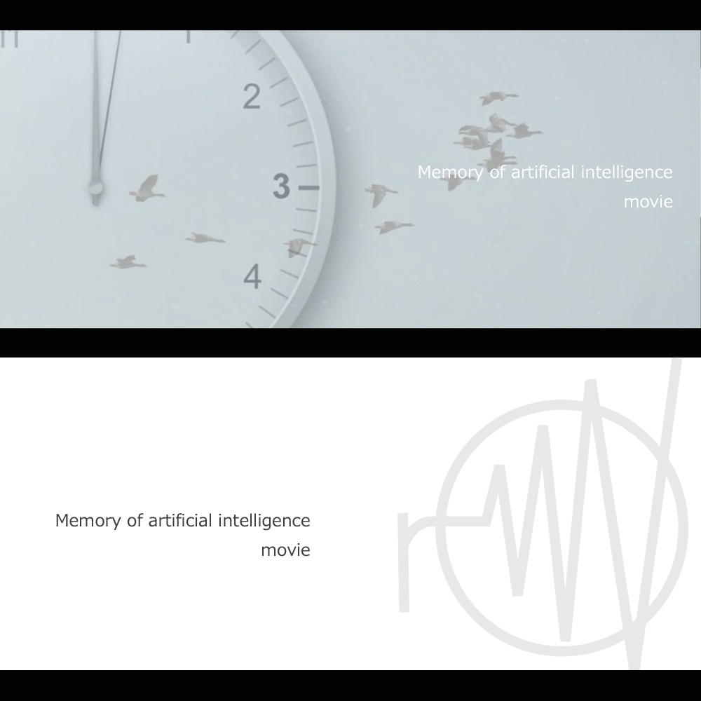 【movie】Memory of artificial intelligence