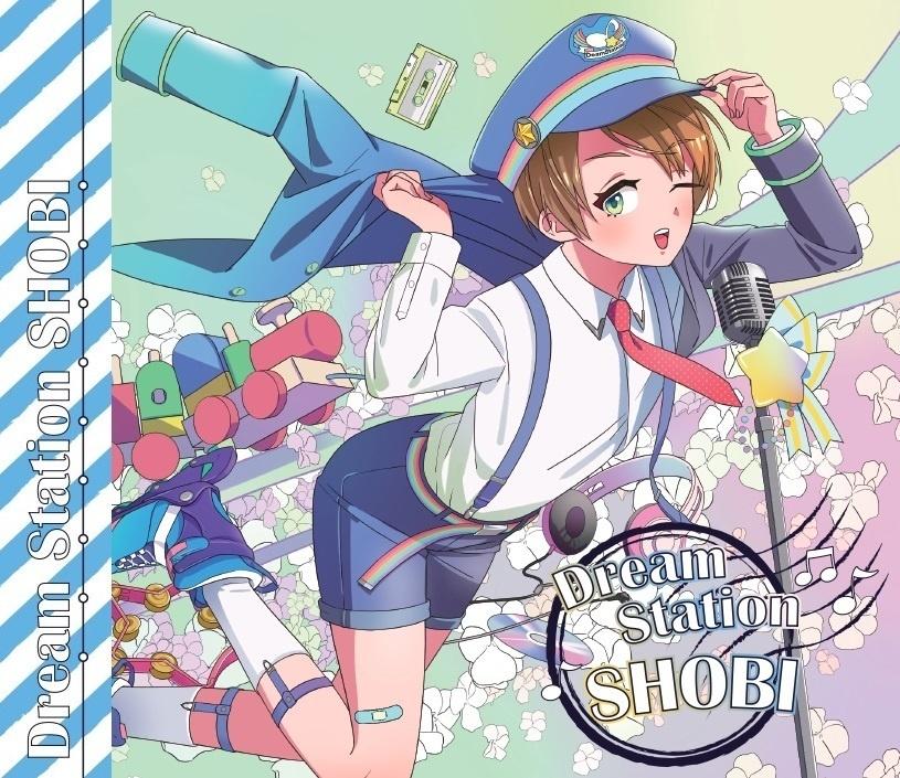 Dream Station SHOBI【オリジナル音楽CD】