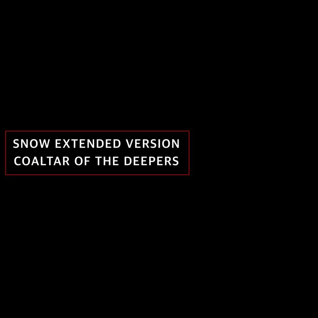 SNOW EXTENDED VERSION/COALTAR OF THE DEEPERS【WAV 88.2kHz 24BIT】