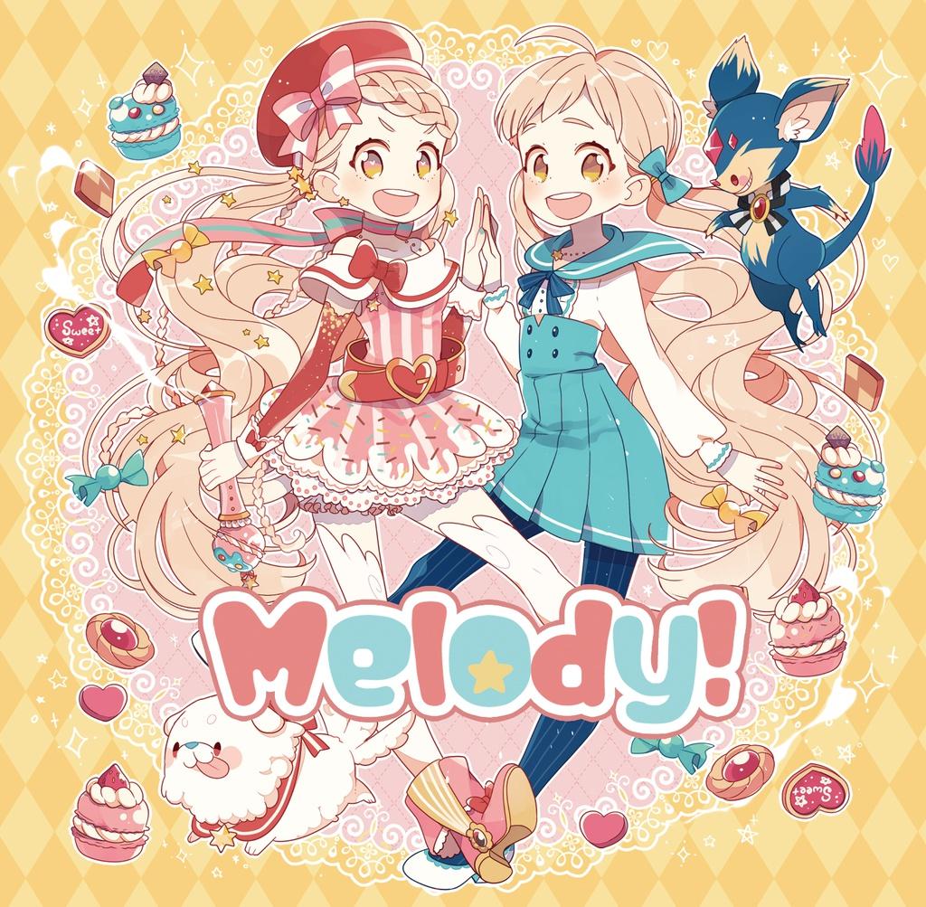 Melody!